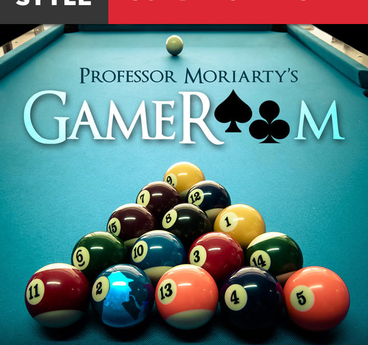Professor Moriarty's Game Room